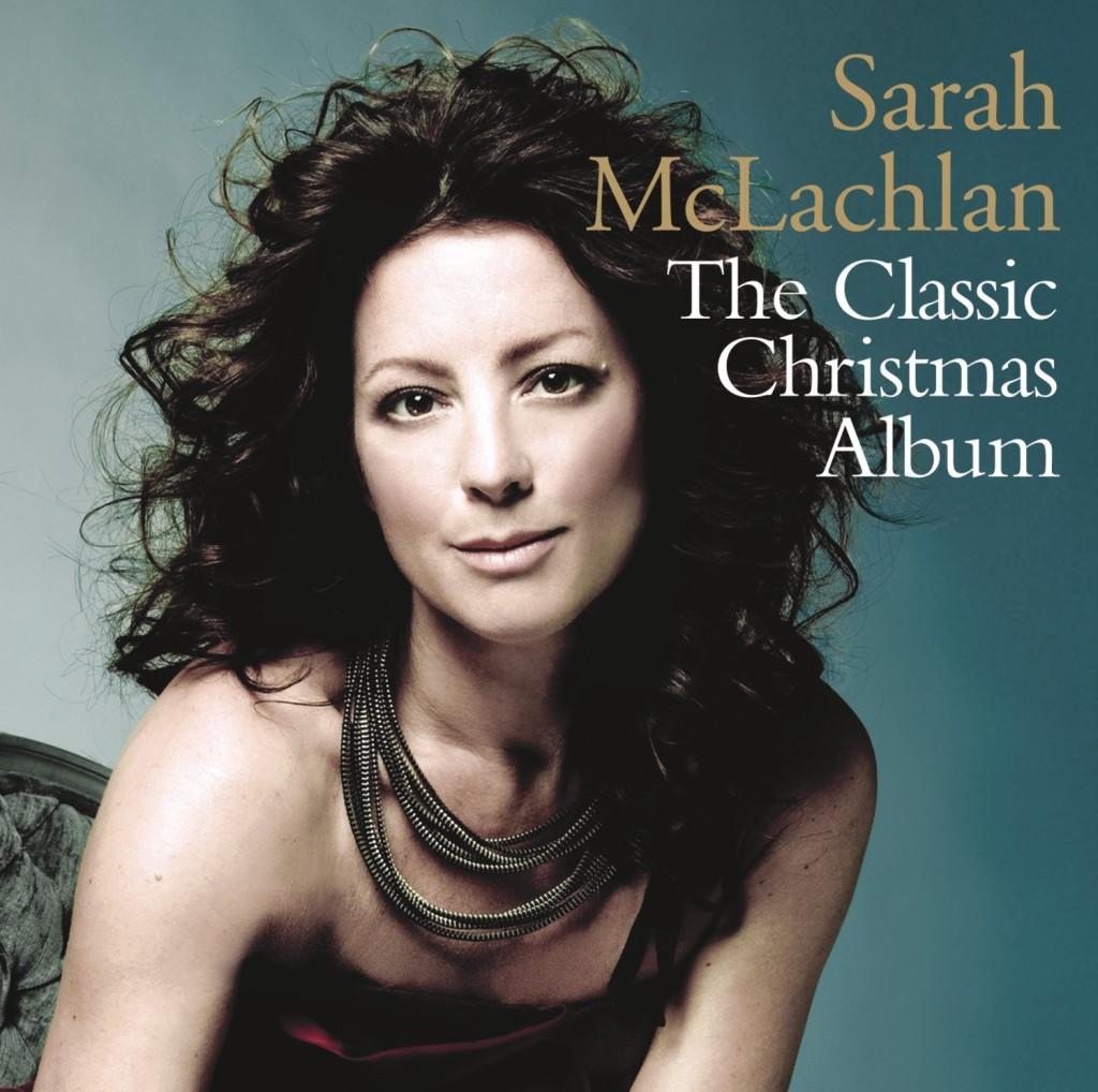 Sarah McLachlan The Classic Christmas