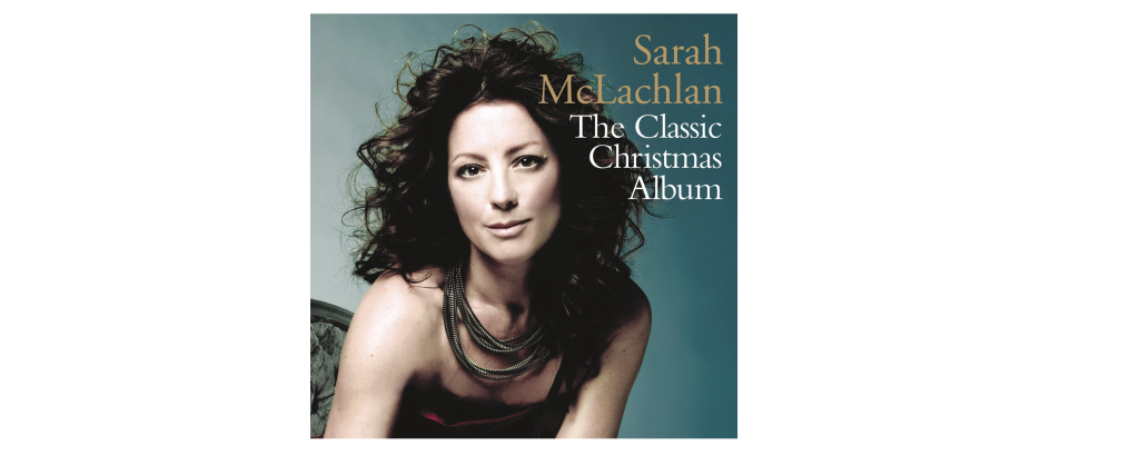 Sarah McLachlan The Classic Christmas banner